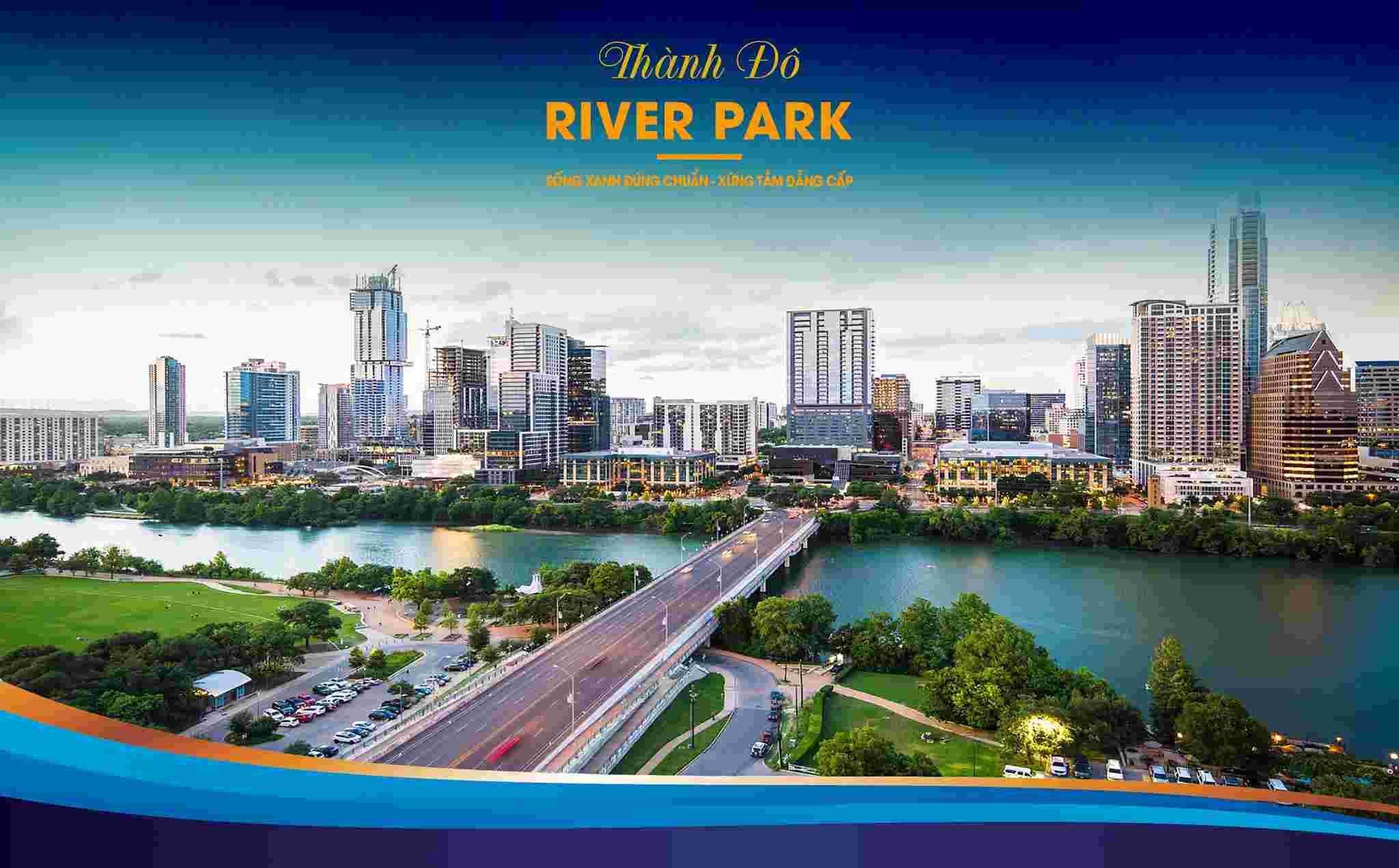 Dự án đất nền Thành Đô River Park có bảng giá mới