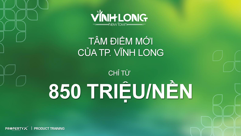 Bảng giá Vĩnh Long New Town được Property X - Hung Thinh Corporation công bố