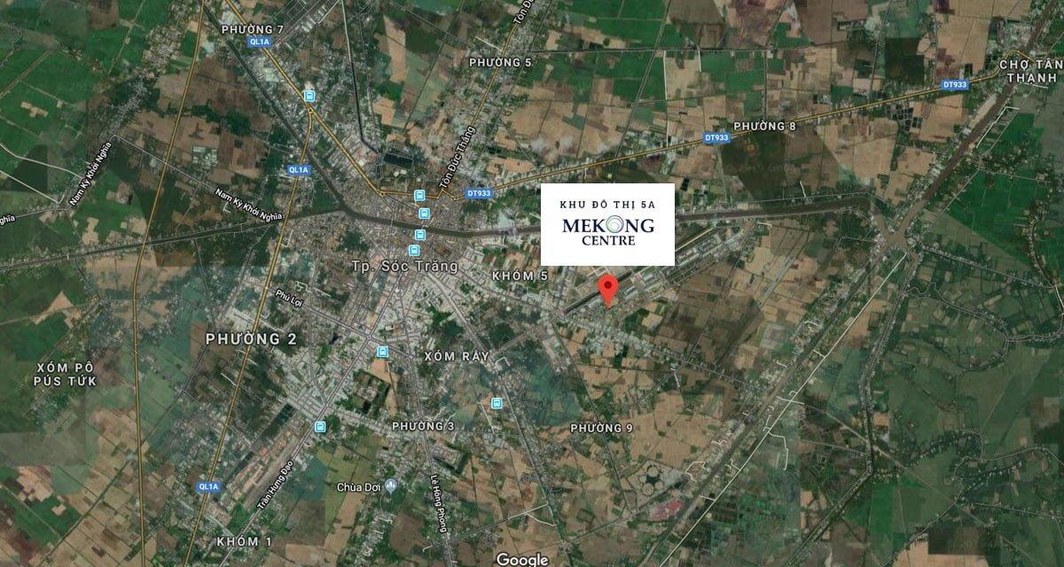 Vị trí dự án khu đô thị 5A Mekong Centre Sóc Trăng